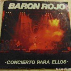 Disques de vinyle: BARÓN ROJO – CONCIERTO PARA ELLOS - SINGLE 1984. Lote 198035591