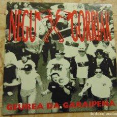 Disques de vinyle: NEGU GORRIAK – GEUREA DA GARAIPENA - SINGLE 1991. Lote 198038555