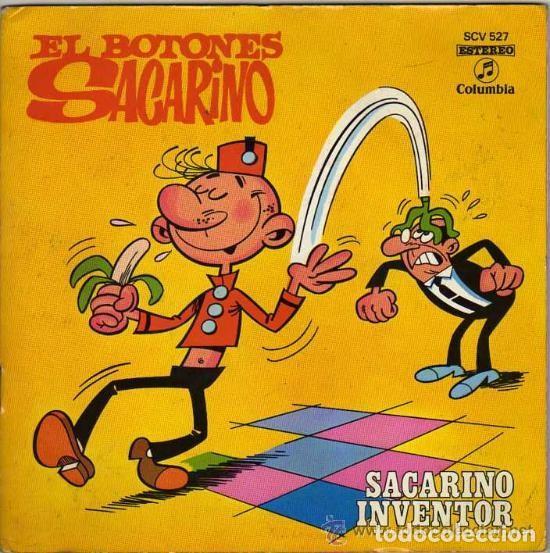 EL BOTONES SACARINO - SACARINO INVENTOR - COLUMBIA * AÑO 1971 (Música - Discos - Singles Vinilo - Música Infantil)
