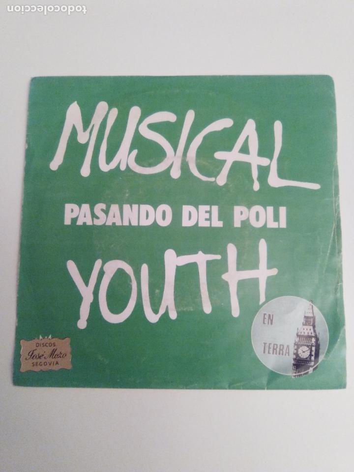 MUSICAL YOUTH PASANDO DEL POLI / GIVE LOVE A CHANCE ( 1982 MCA RECORDS ESPAÑA ) (Música - Discos - Singles Vinilo - Reggae - Ska)