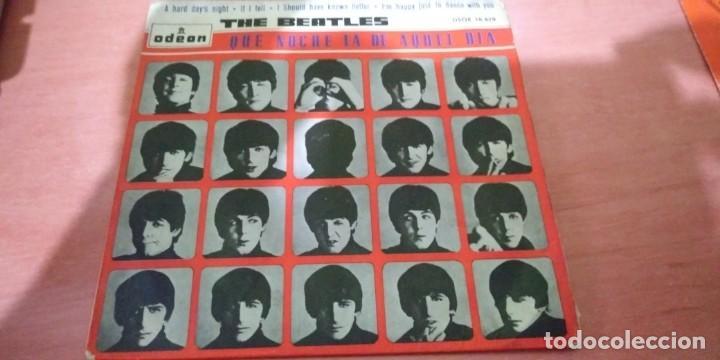 THE BEATLES - QUE NOCHE LA AQUEL DIA ( A HARD DAY´S NIGHT ) .. EP - 1964 EDICION ESPAÑOLA (Música - Discos de Vinilo - EPs - Pop - Rock Extranjero de los 50 y 60)