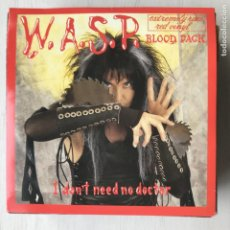 Discos de vinilo: WASP - W.A.S.P. - I DON'T NEED NO DOCTOR - SINGLE CAPITOL UK 1987 VINILO ROJO . Lote 198084147