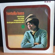 Discos de vinilo: FONTELLA BASS - RESCATAME / SOY MUJER / RECUPERAMIENTO / DESDE QUE ME ENAMORE DE TI (EP) (D:NM). Lote 198093786