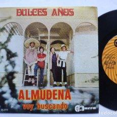 Discos de vinilo: DULCES AÑOS - 45 SPAIN PS - MINT *ALMUDENA / VOY BUSCANDO. Lote 198122305
