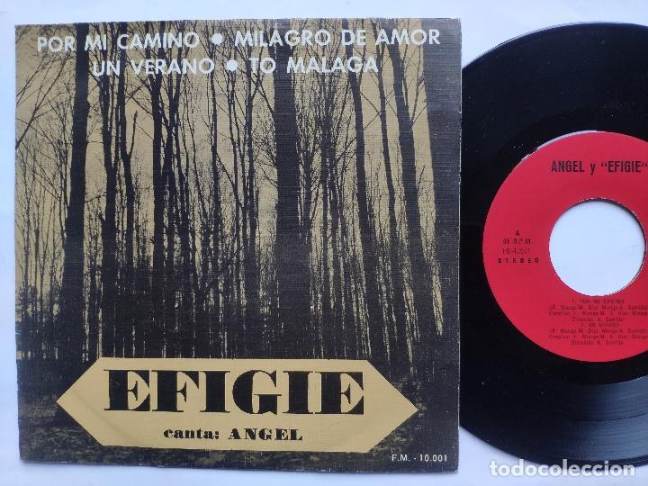 EFIGIE CANTA ANGEL - EP SPAIN PS - MINT * POR MI CAMINO / MILAGRO DE AMOR / UN VERANO / TO MALAGA (Música - Discos de Vinilo - EPs - Grupos Españoles de los 70 y 80)