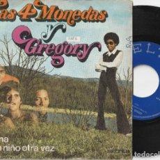 Discos de vinilo: LAS 4 MONEDAS Y GREGORY - TRAUMA / SE UN NIÑO OTRA VEZ (SINGLE BELTER 1973). Lote 198125886