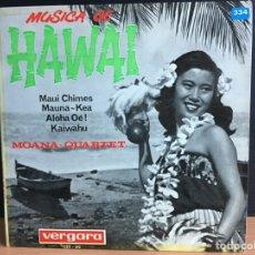 """Discos de vinilo: MOANA-QUARTET - MÚSICA DE HAWAI (7"""", EP) (VERGARA) 123 - UC (D:NM). Lote 198127127"""