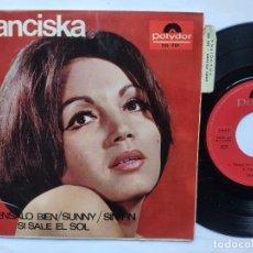 Discos de vinilo: FRANCISKA - EP SPAIN PS - MINT * PIENSALO BIEN / SUNNY / SIN FIN / SI SALE EL SOL. Lote 198139120