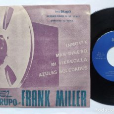 Discos de vinil: FRANK MILLER - EP SPAIN PS - MINT * PROMO * INMOVIX / MAS DINERO / MI FIERECILLA / AZULES SOLEDADES. Lote 198144773
