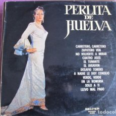 Disques de vinyle: LP - PERLITA DE HUELVA - GUIT. REMOLINO, HIJO (SPAIN, BELTER 1974). Lote 198145837
