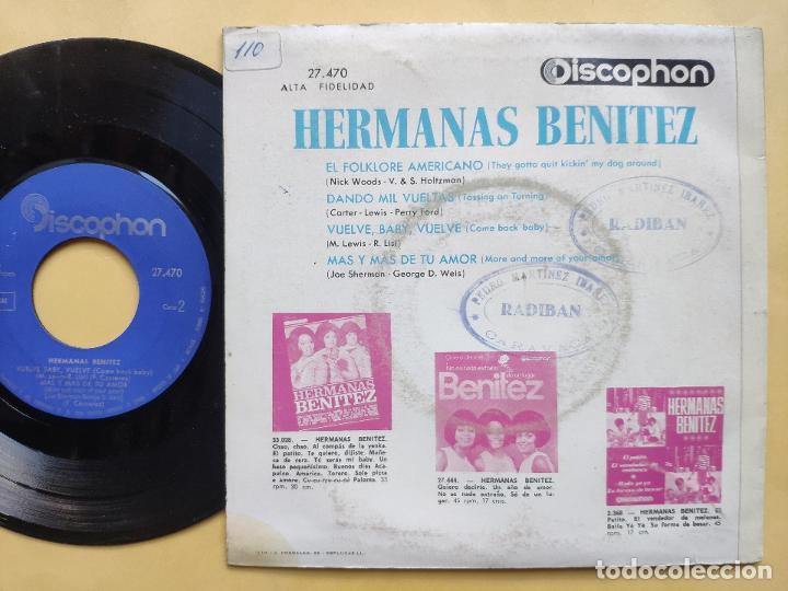 Discos de vinilo: HERMANAS BENITEZ - EP Spain PS - VUELVE, BABY, VUELVE / DANDO MIL VUELTAS / EL FOLKLORE AMERICANO +1 - Foto 2 - 198165506