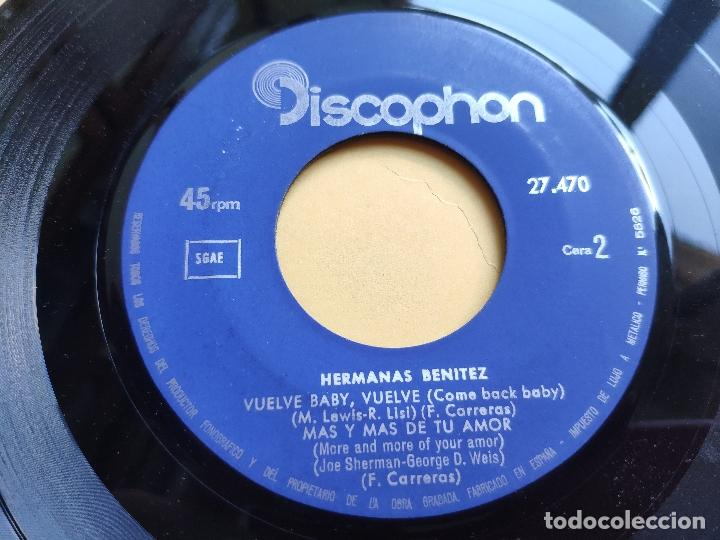 Discos de vinilo: HERMANAS BENITEZ - EP Spain PS - VUELVE, BABY, VUELVE / DANDO MIL VUELTAS / EL FOLKLORE AMERICANO +1 - Foto 4 - 198165506