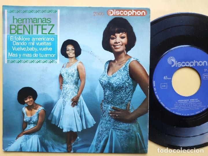 HERMANAS BENITEZ - EP SPAIN PS - VUELVE, BABY, VUELVE / DANDO MIL VUELTAS / EL FOLKLORE AMERICANO +1 (Música - Discos de Vinilo - EPs - Grupos Españoles de los 70 y 80)
