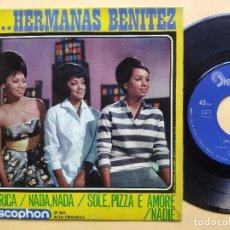 Discos de vinilo: HERMANAS BENITEZ - EP SPAIN PS - EX * AMERICA / NADA, NADA / SOLE, PIZZA E AMORE / NADIE. Lote 198165678