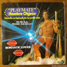 Discos de vinilo: PLAYMATE, HOMBRE OBJETO. PIERRE BACHELET. Lote 198168397