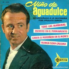 Discos de vinilo: NIÑO DE AGUADULCE / TOAS LAS MAÑANAS + 2 (EP 1962) FIRMADO. Lote 198177410
