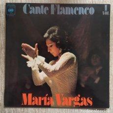 Discos de vinilo: MARÍA VARGAS - CANTE FLAMENCO . Lote 198191673