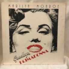 Discos de vinilo: MARILYN MONROE GOODBYE PRIMADONNA 1981. Lote 198202911