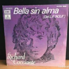 Dischi in vinile: RICHARD COCCIANTE - BELLA SIN ALMA (ODEON) 1J 006-96.225 (D:NM). Lote 198223005