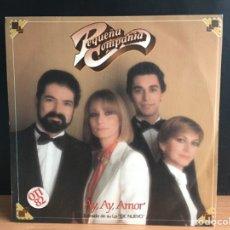 Discos de vinilo: PEQUEÑA COMPAÑÍA - AY, AY AMOR (MOVIEPLAY) 02.3540/0(D:NM). Lote 198223037