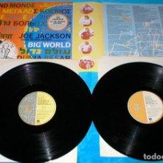 Discos de vinilo: JOE JACKSON SPAIN LP X 2 BIG WORLD ES UN MUNDO GRANDE 1986 POP ROCK NEW WAVE DOBLE 3 CARAS. Lote 198227776