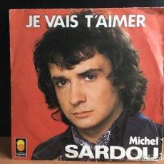Disques de vinyle: MICHEL SARDOU - JE VAIS T'AIMER (TREMA) 410 032 (D:VG). Lote 198228195