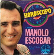 Discos de vinilo: MANOLO ESCOBAR , SINGLE A 45 RPM HORÓSCOPO. Lote 198229677