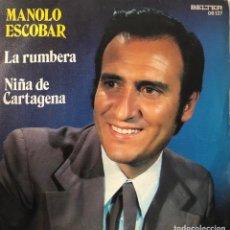 Discos de vinilo: MANOLO ESCOBAR SINGLE 45 RPM LA RUMBERA. Lote 198233497