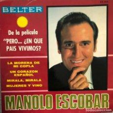 Discos de vinilo: MANOLO ESCOBAR , SINGLE 45 RPM SERIE DE LA PELICULA PERO EN QUE PAIS VIVIMOS. Lote 198241005