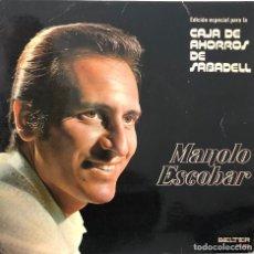 Discos de vinilo: MANOLO ESCOBAR EP 45 RPM EDICIÓN ESPECIAL. Lote 198241311