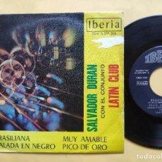 Discos de vinilo: SALVADOR DURAN CON EL CONJUNTO LATIN CLUB - EP SPAIN PS - EX+ * BRASILIANA / BALADA EN NEGRO + 2. Lote 198251106