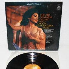 Discos de vinilo: MARIA CALLAS THE ART OF MARIA CALLAS VOL.3 LYRIC & COLORATURA ARIAS USA LP OPERA. Lote 198255303