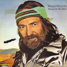Discos de vinilo: WILLIE NELSON - ALWAYS ON MY MIND + THE PARTY'S OVER SINGLE 1982 SPAIN. Lote 198256578