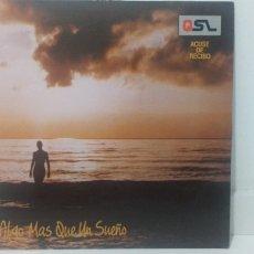 Discos de vinilo: VINILO ALGO MAS QUE UN SUEÑO. Lote 198258532
