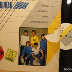 Discos de vinilo: MAXI SINGLE DURAN DURAN ¿HAY ALGO QUE DEBIERA SABER? MEZCLA MONSTRUO / 1983 EMI TITEC MUSIC. Lote 198259187