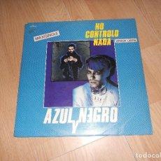 Discos de vinilo: AZUL Y NEGRO - NO CONTROLO NADA - MERCURY 1981. Lote 198261197