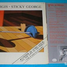 Discos de vinilo: THE KORGIS SPAIN LP 1981 STICKY GEORGE ELECTRONIC SYNTH POP ROCK RIALTO INSERT + LETRAS . Lote 198304808
