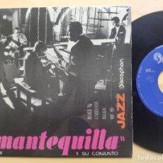 Discos de vinilo: MANTEQUILLA Y SU CONJUNTO - EP SPAIN PS - EX+ * BLUES 3/4 * ATMOSFERA * BALADA * WAT 69 * COMO NUEVO. Lote 198314351