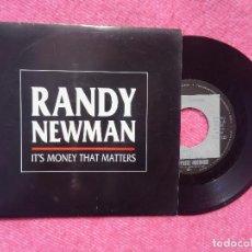 Disques de vinyle: SINGLE RANDY NEWMAN – IT'S MONEY THAT MATTERS - PROMO - SPAIN - MARK KNOPFLER (VG++/VG++). Lote 198323650