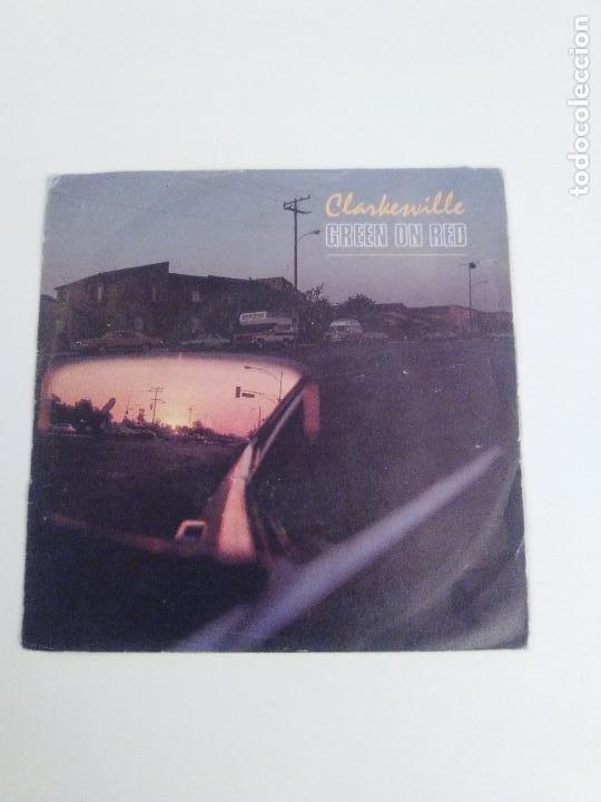 GREEN ON RED CLARKESVILLE / NO DRINKIN' ( 1987 MERCURY ESPAÑA ) NUEVO ROCK AMERICANO (Música - Discos de Vinilo - Singles - Pop - Rock Extranjero de los 80)