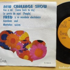 Discos de vinil: NEW CARLENGE SHOW - EP SPAIN PS - EX+ * COME BACK TO MY / PEOPLE / ACORDEON SOUL / MONTAÑAS SUIZAS. Lote 198353177