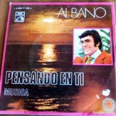 Discos de vinilo: DISCO SINGLE - AL BANO - PENSANDO EN TI - EMI. Lote 198367720