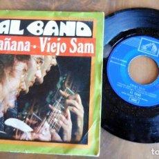 Discos de vinilo: DISCO SINGLE - AL BANO - LA MAÑANA - VIEJO SAM - EMI. Lote 198367781