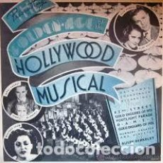 Discos de vinilo: ANTIGUO VINILO. OLD VINYL: THE GOLDEN AGE OF THE HOLLYWOOD MUSICAL. LP 1974. Lote 198371195