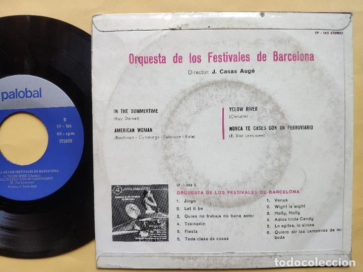 Discos de vinilo: ORQUESTA DE LOS FESTIVALES DE BARCELONA - EP Spain PS - Summertime / Yellow river / American Woman - Foto 2 - 198373021