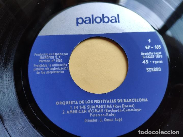 Discos de vinilo: ORQUESTA DE LOS FESTIVALES DE BARCELONA - EP Spain PS - Summertime / Yellow river / American Woman - Foto 3 - 198373021