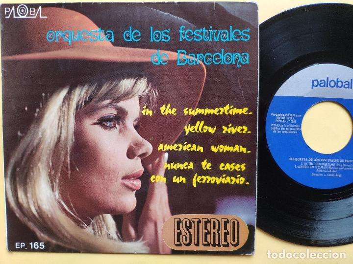 Discos de vinilo: ORQUESTA DE LOS FESTIVALES DE BARCELONA - EP Spain PS - Summertime / Yellow river / American Woman - Foto 1 - 198373021