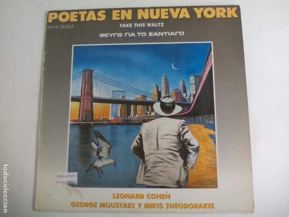 POETAS EN NUEVA YORK. LEONARD COHEN TAKE THIS WALTZ. GEORGE MOUSTAKI MIKIS THODORAKIS. 1986 CBS MAXI (Música - Discos de Vinilo - Maxi Singles - Cantautores Extranjeros)