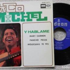 Discos de vinilo: PACO MICHEL Y HABLAME SINGLE VINYL MADE IN SPAIN 1966. Lote 198391447