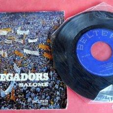 Discos de vinilo: DISCO SINGLE - SALOME - ELS SEGADORS - LA SANTA ESPINA . Lote 198392102